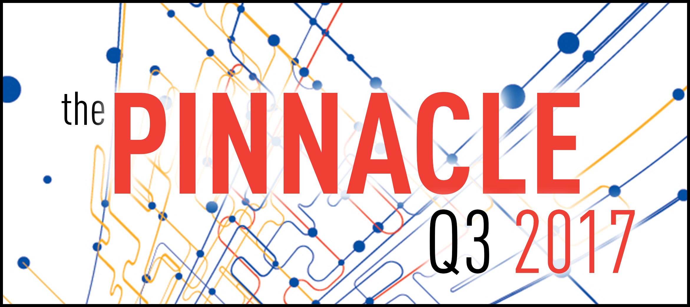 2017 Pinnacle Newsletter – 3Q Edition